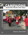 Campaigns: Lessons from the Field